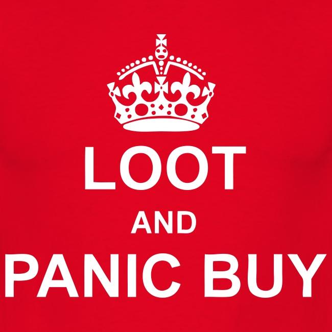 Loot and Panic Buy