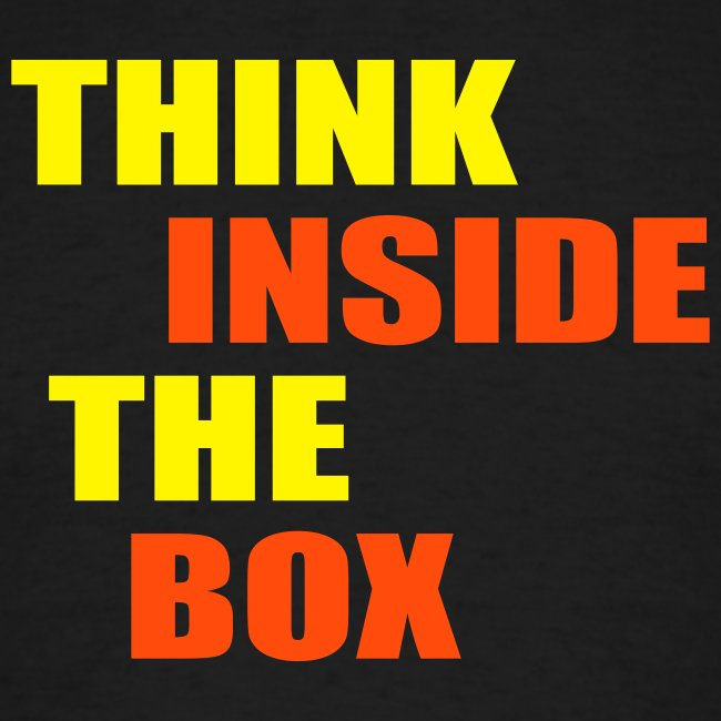 Think indise the box