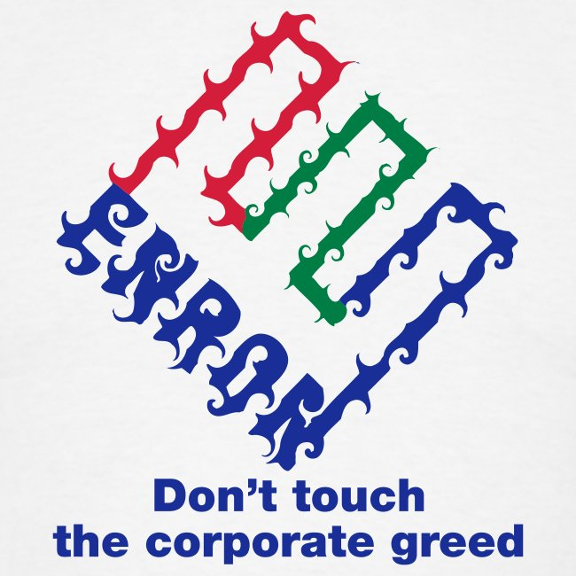 Enron T Shirt - Corporate Greed