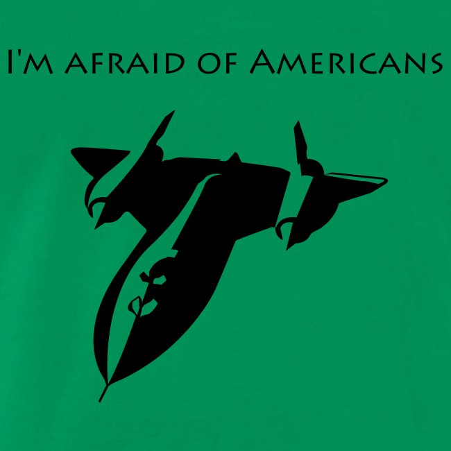 I'm Afraid of Americans - Blackbird T Shirt