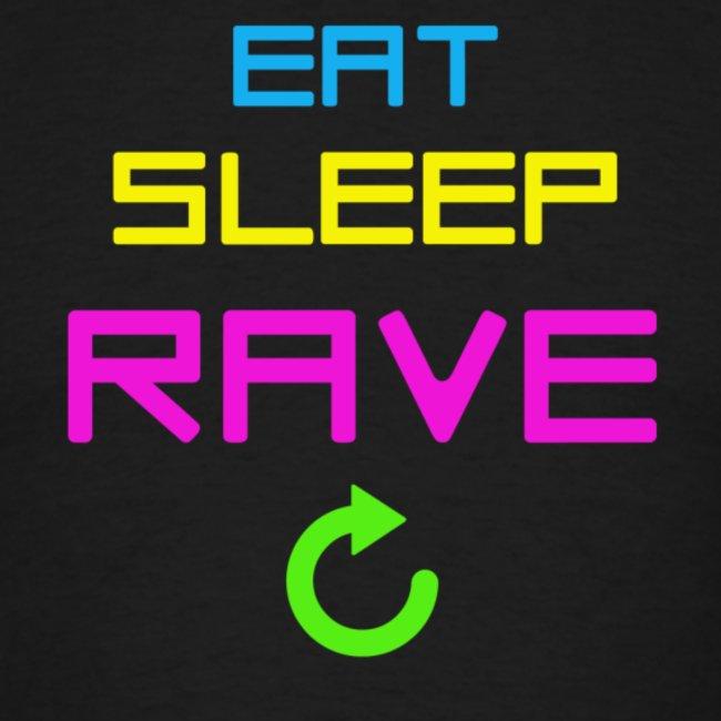 Eat. Sleep.Rave. Repeat.